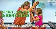 Napoli: SPORT, SALUTE & BENESSERE – Sabato 24 e domenica 25 febbraio 2018