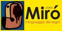 Napoli, 'Joan Miró. Il linguaggio dei segni'