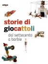 Napoli: 'Storie di giocattoli. Dal Settecento a Barbie' fino al 19 marzo 2017